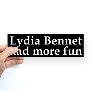 Lydia Bennet had more fun